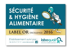 Label hygiène alimentaire d'Or Excellence 2016